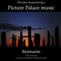 Thorsten Quaeschning's Picture Palace Music - Remnants (MP3)