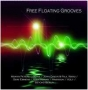 V/A - Free floating Grooves (FLAC)