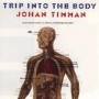 Johan Timman - Trip into the body (MP3)