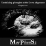 MorPheusz - Tantalizing Thoughts at the Dawn of Dreams  (MP3)