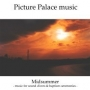 Picture Palace Music - Midsummer (MP3)