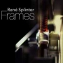 Rene Splinter - Frames (MP3)