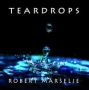 Robert Marselje - Teardrops (FLAC)