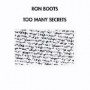 Ron Boots - Too many secrets (MP3)