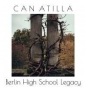 Can Atilla - Berlin High School Legacy (MP3)