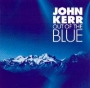 John Kerr - Out of the Blue (FLAC)