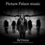 Picture Palace Music - ReVision (MP3)